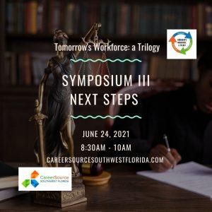 Tomorrow's Workforce: a Trilogy Symposium III Next Steps
